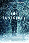 Movie Posters from AllPosters.com - The Invisible starring Justin Chatwin, Margarita Levieva, Marcia Gay Harden, Christopher Marquette, Michelle Harrison, directed by David S. Goyer