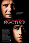 Movie Posters from AllPosters.com - Fracture starring Anthony Hopkins, Ryan Gosling, David Strathairn, Rosamund Pike, Embeth Davidtz, directed by Gregory Hoblit