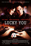Movie Posters from AllPosters.com - Lucky You starring Eric Bana, Drew Barrymore, Debra Messing, Robert Duvall, Robert Downey Jr., directed by Curtis Hanson